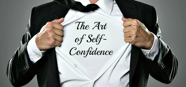 The Art of Self-Confidence