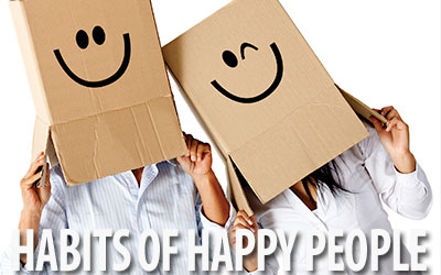3 Habits of Happy Individuals